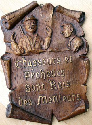 Französisches Wandschild,  Wandbild,  A.  Gießmasse Chasseurs Et Pêcheurs Sont Rois Bild