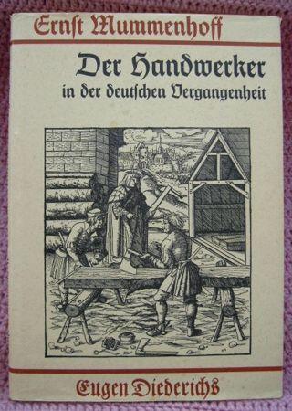 Der Handwerker In Der Deutschen Vergangenheit • Unveränderte Nachdruck 1924 Bild
