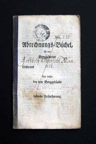 Altes Abrechnungs - Büchel Von 1802,  Bergbau,