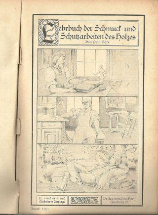 Paul Horn: Lehrbuch Der Schmuck - Und Schutzarbeiten Des Holzes Rares Buch Bild