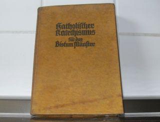 Katholischer Katechismus Für Das Bistum Münster 1938 / Buch Bild