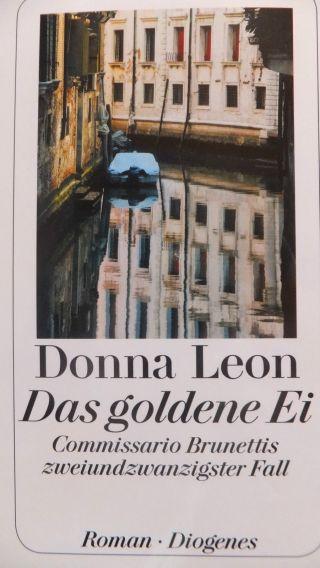 Donna Leon Neu  Das Goldene Ei