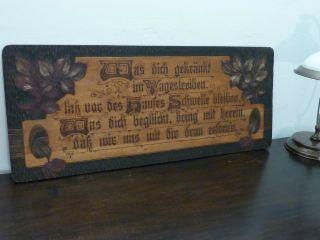 Altdeutscher Hausspruch Jugendstil,  Auf Holzplatte 85cm X 35cm Bild