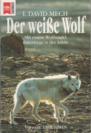L.  David Mech Der Weisse Wolf Mit Einem Wolfsrudel Unterwegs In Der Arktis 1a Bild