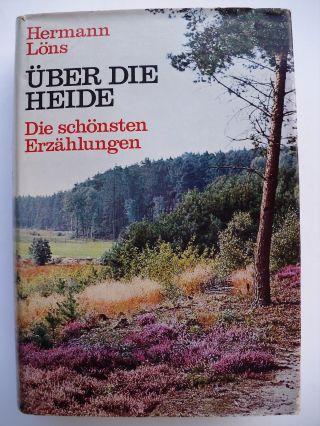 Über Die Heide - Die Schönsten Erzählungen Von Hermann Löns (gerlach) Bild