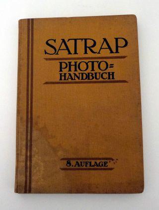Satrap Photo - Handbuch Foto - Handbuch 8.  Auflage 1926 Bild