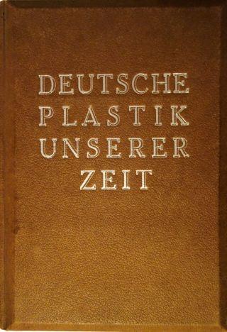 K.  L.  Tank: Deutsche Plastik Unserer Zeit,  1942,  3 - D Buch Bild