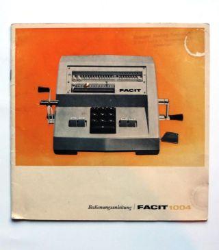 Facit 1004 – Bedienungsanleitung - - Rechenmaschine Bild
