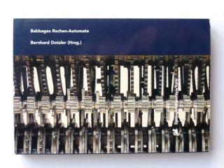 """Buch """"babbages Rechen - Automate"""" Von B.  Dotzler - Rechenmaschine Bild"""