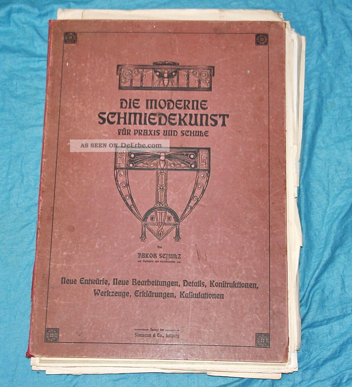 Seltenes Buch - Die Moderne Schmiedekunst Für Praxis Und Schule - Roßwein Alte Berufe Bild