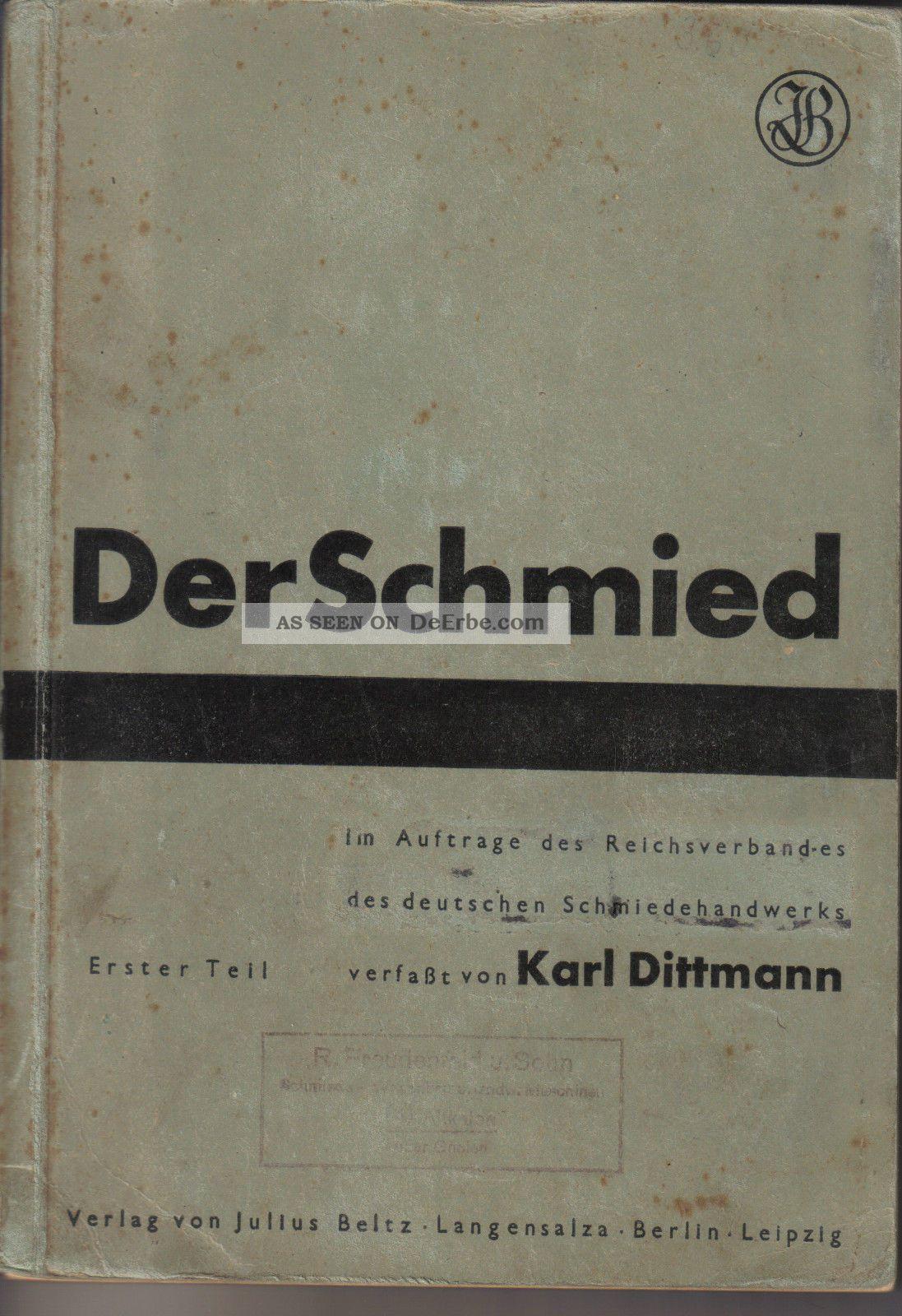 Der Schmied Karl Dittmann 1944 1.  Teil Die Werkstoffe Des Schmiedes Verarbeitung Alte Berufe Bild