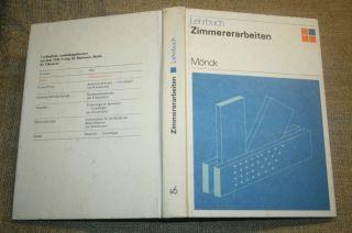 Fachbuch Zimmerer,  Zimmermann,  Holzbau,  Zimmerei,  Dachbau,  Holzbau Ddr 1986 Bild