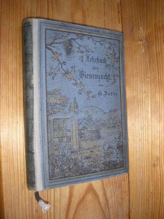 Gustav Dathe Lehrbuch Bienenzucht,  1892,  Verlag Ehrhard & Comp.  Bensheim Bild