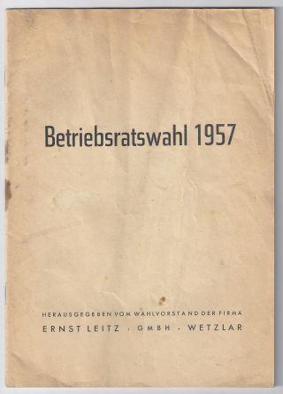 Ernst Leitz Leica Wetzlar Betriebsratswahl 1957 Orig.  Heft Zur Wahl Vintage Rar Bild