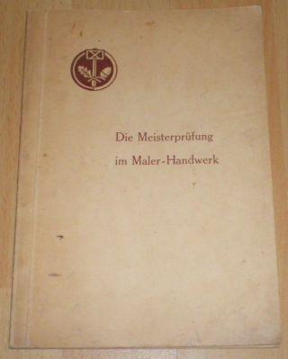 Die Meisterprüfung Im Malerhandwerk Um 1950 Ddr Bild