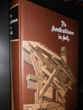 Die Konstruktionen In Holz Von Otto Warth 1900 Zimmermann Zimmerer Architekt Bild