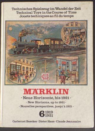 Märklin Katalog Nr.  6 Technisches Spielzeug 1919 - 1921 Eisenbahn Dampfmaschine Bild