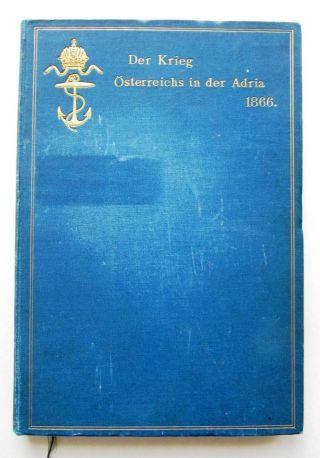 Marine Navy K U K Pula Monarchie Pola 1866 Lissa Adria Tegetthoff Schiffe Rar Bild