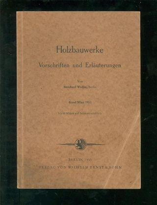 Holzbauwerke Vorschriften Und Erläuterungen 1955 Bild