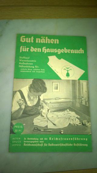 Reichsfrauen Ratgeber Gut Nähen Für Den Hausgebrauch Verlag Leipzig Bild