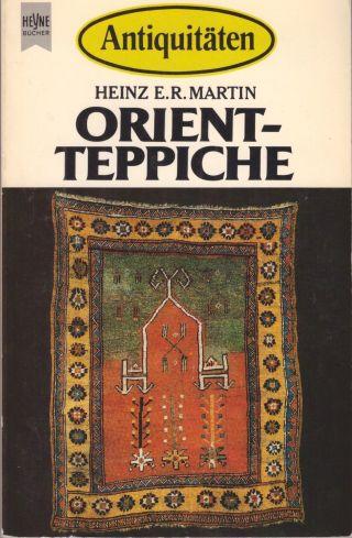 Heinz E.  R.  Martin - Orientteppiche (heyne Bücher Antiquitäten 4918,  1983) Bild