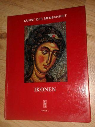 Ikonen Kunst Der Menschheit Malerei Ikone Glaube Religion Bildband Gott Jesus Bild