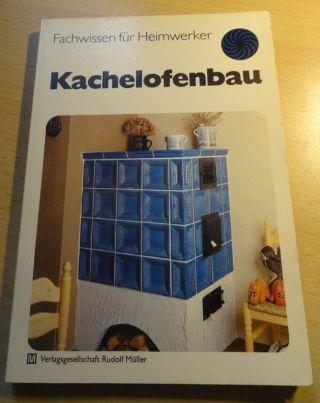 KachelÖfen Bau Kamin Ofenbauer Ofen Kacheln Kachelofen Kachelofenbau Kachel Buch Bild