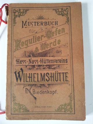 Musterbuch Für Regulieröfen & Herde,  Gußofen,  Wilhelmshütte Biedenkopf Um 1900 Bild