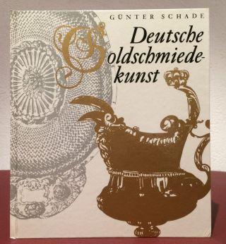 Deutsche Goldschmiedekunst G.  Schade Kunst Kulturgeschichte Goldschmiede (1b433) Bild
