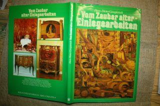 Fachbuch Alte Intarsien,  Einlegearbeiten,  Möbeldekoration,  Holzbilder,  Möbelkunde Bild