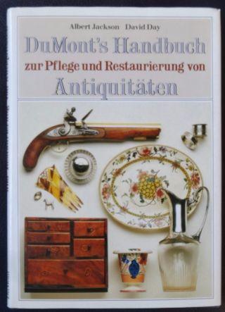 Dumont ' S Handbuch Zur Pflege Und Restauration Von Antiquitäten Möbel Glas Uhren Bild