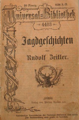 Uraltes Buch : Jagd - Jäger Jagdgeschichten (rudolf Zeitler) Leipzig Um 1900. Bild