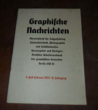 Graphische Nachrichten - 2.  Heft 1934 - Satzgestaltung Entwurfstechnik Photogr. Bild