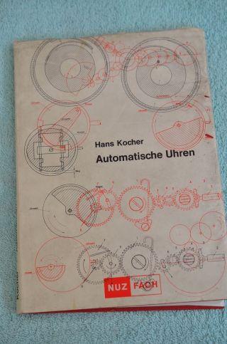 Altes Buch Automatische Uhren Hans Kocher 1969 Bild