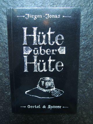 Hüte über Hüte Von Jürgen Jonas,  Gedichte,  Kurzgeschichten Bild