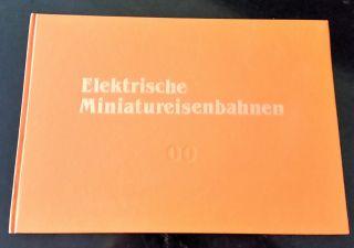 Elektrische Modelleisenbahnen Otto ' S Bildfibel Spur 16,  5 Mm,  Nr.  70137 Signiert Bild