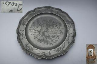 Alter 1782 Jh.  Zinnteller Ø 23,  5 Cm Engel Freundschaftsspruch 3 Punzen 480 G Bild