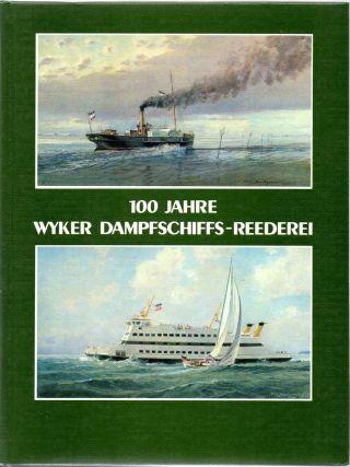 100 Jahre Wyker Dampfschiffs – Reederei,  - Föhr Amrum Bild