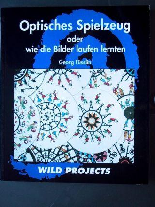 Optisches Spielzeug Oder Wie Die Bilder Laufen Lernten Bild