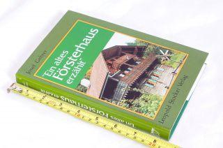 Buch :ein Altes Försterhaus Erzählt; 188 Seiten Bild