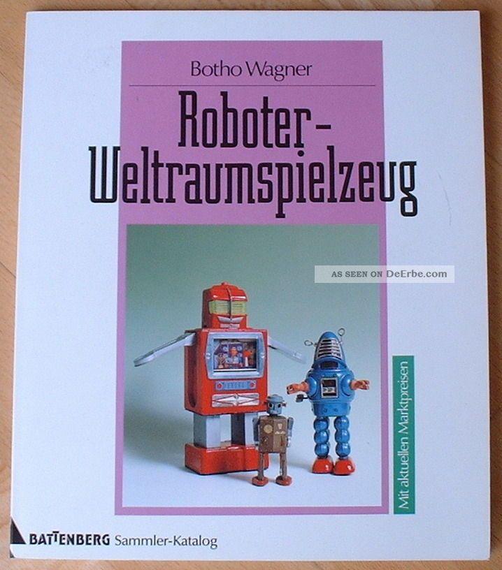 Roboter Astronauten Weltraumspielzeug Robot & Space Toys Sammlerbuch Deutsch Original, gefertigt 1945-1970 Bild