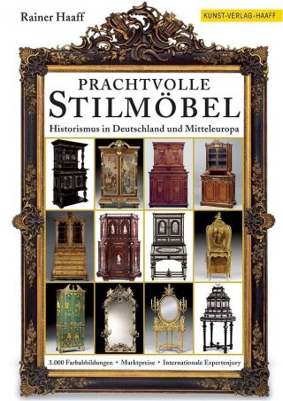 Historismus Möbel In Deutschland Und Europa - Prachtvolle Stilmöbel - Preisbuch Bild