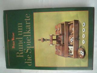 Rund Um Die Spielkarte,  Altenburger Spielkarten,  Buch Von Peter Weise Bild